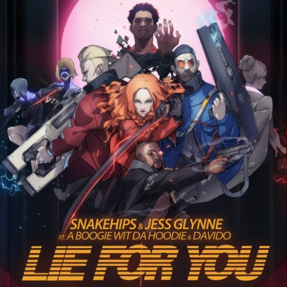 Snakehips & Jess Glynne ft. A Boogie Wit Da Hoodie, Davido – Lie For You