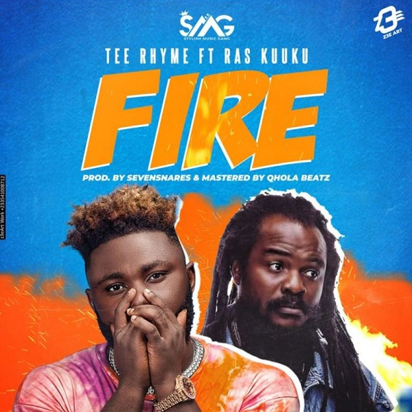 Tee Rhyme – Fire Ft Ras Kuuku (Prod. By Sevensnares)