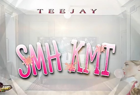 Teejay – Smh Kmt (Top Braff Music)