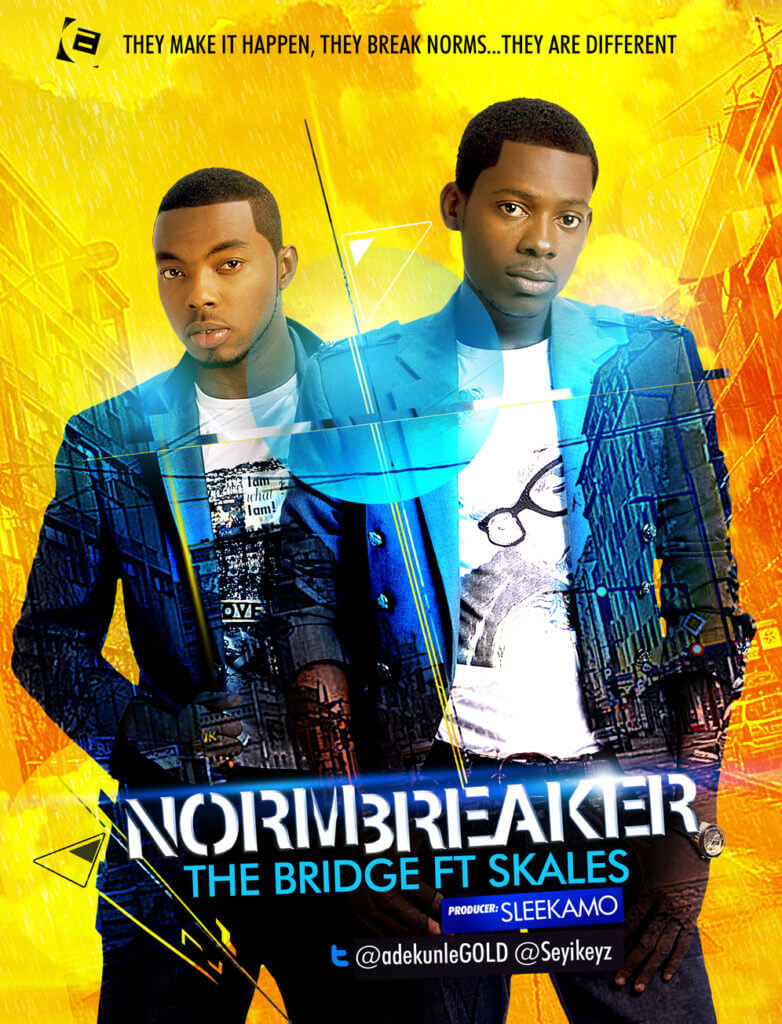The Bridge ft Skales – Norm Breaker
