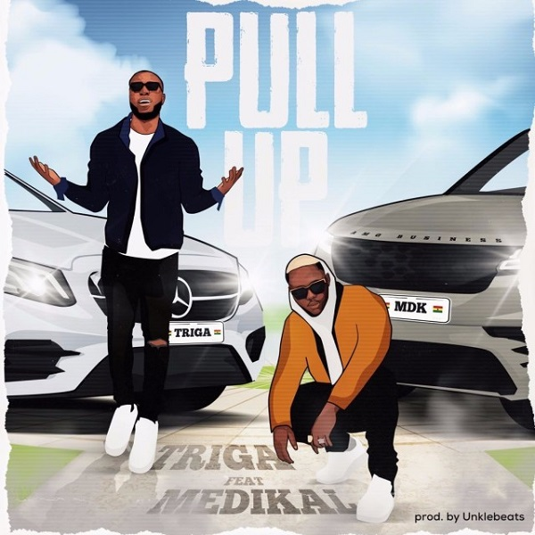 Triga ft. Medikal – Pull Up
