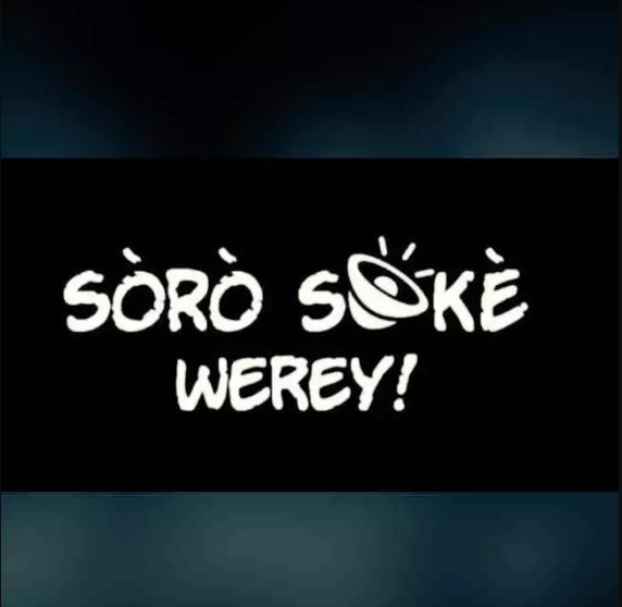 What is the meaning of Soro Soke Werey in english?