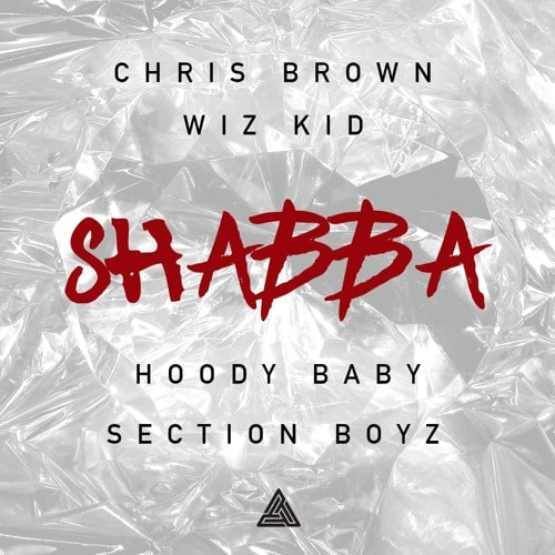 Wizkid – Shabba ft. Chris Brown, Hoody Baby & Section Boyz