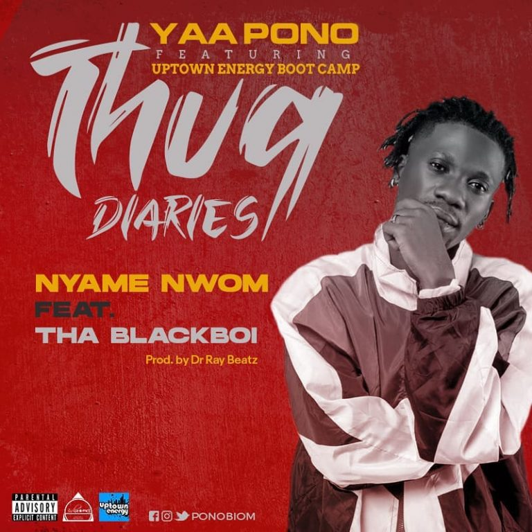 Yaa Pono – Nyame Nwom Ft Tha Blackboi (Prod. by Dr Ray Beat)
