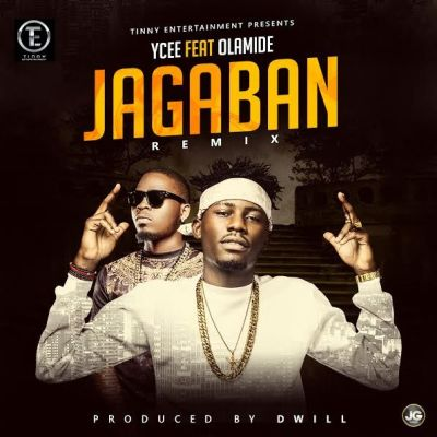 Ycee – Jagaban (Remix) ft. Olamide